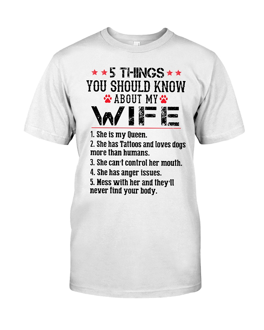 5 Things About My Wife She Is My Queen She Has Tattoos And Love Dogs Shirt