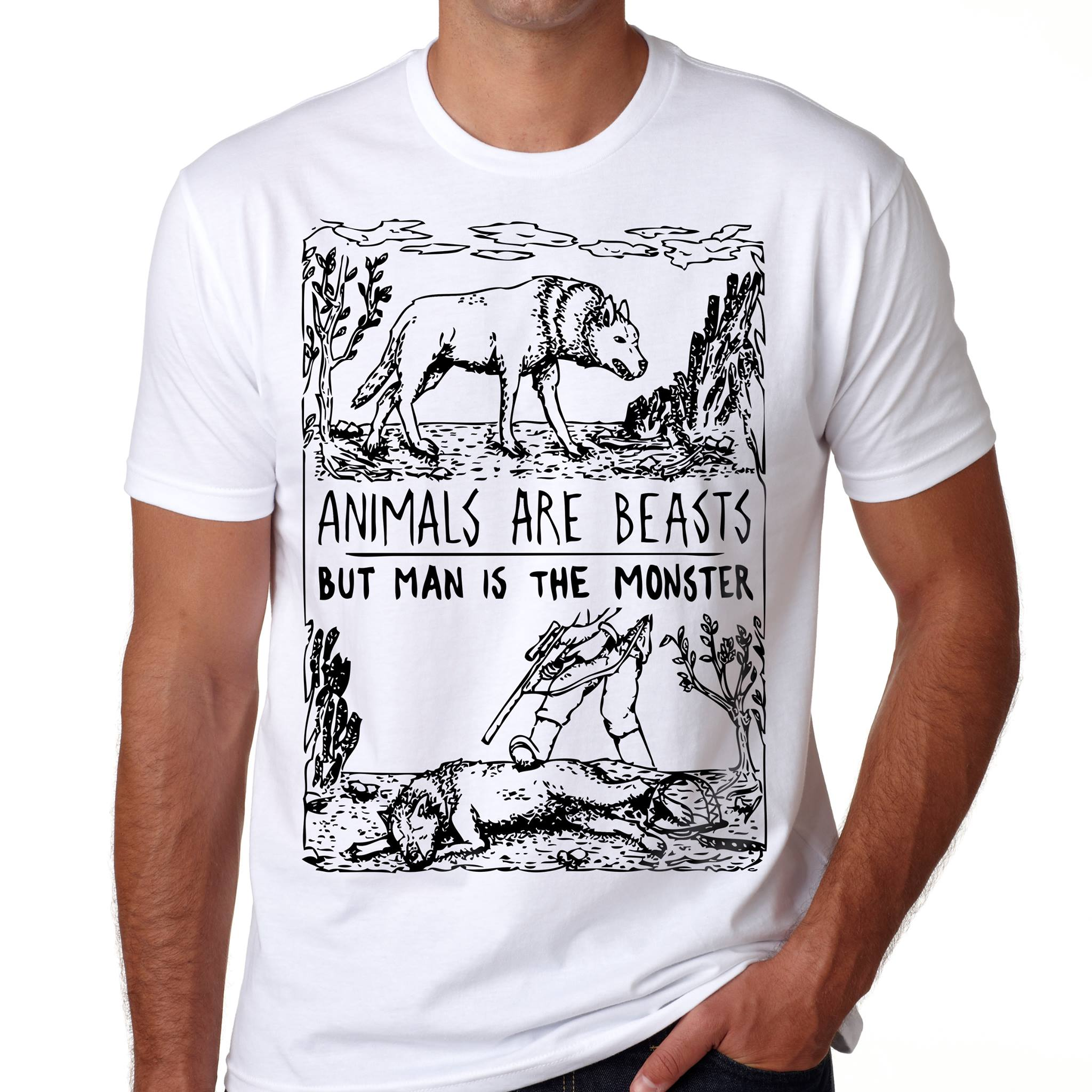Animal Are Beasts But Man Is The Monster Shirt