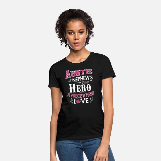 Auntie First Hero A Niece's First Love Shirt