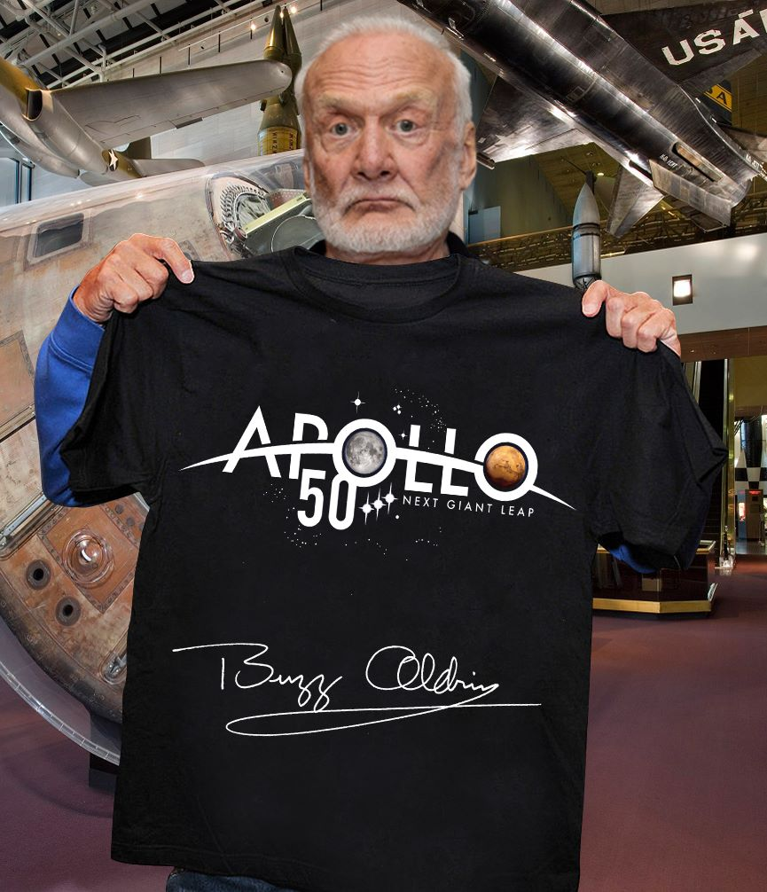 Buzz Aldrin Signature Apollo 11 50th Anniversary Next Giant Leap Shirt