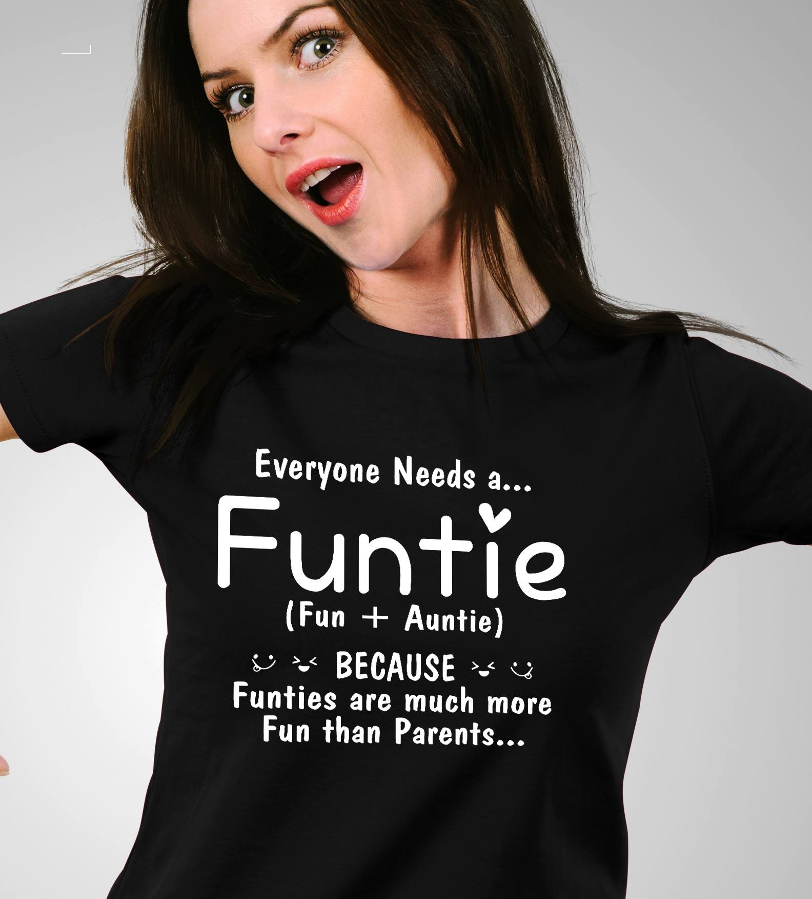 Everyone Needs A Funtie Much More Fun Than Parents Shirt