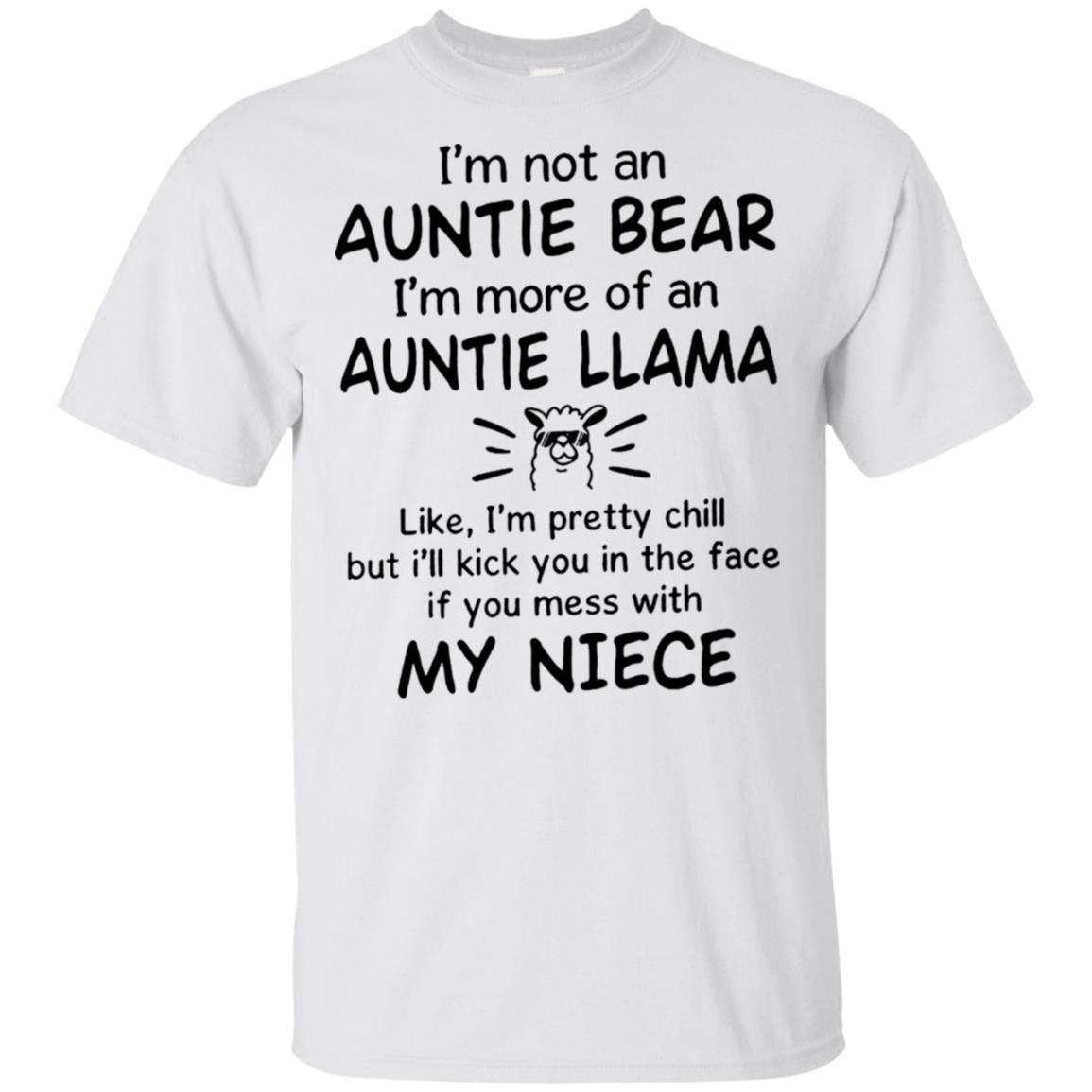 I'm Not an Auntie Bear I'm More of an Auntie Llama T-shirt