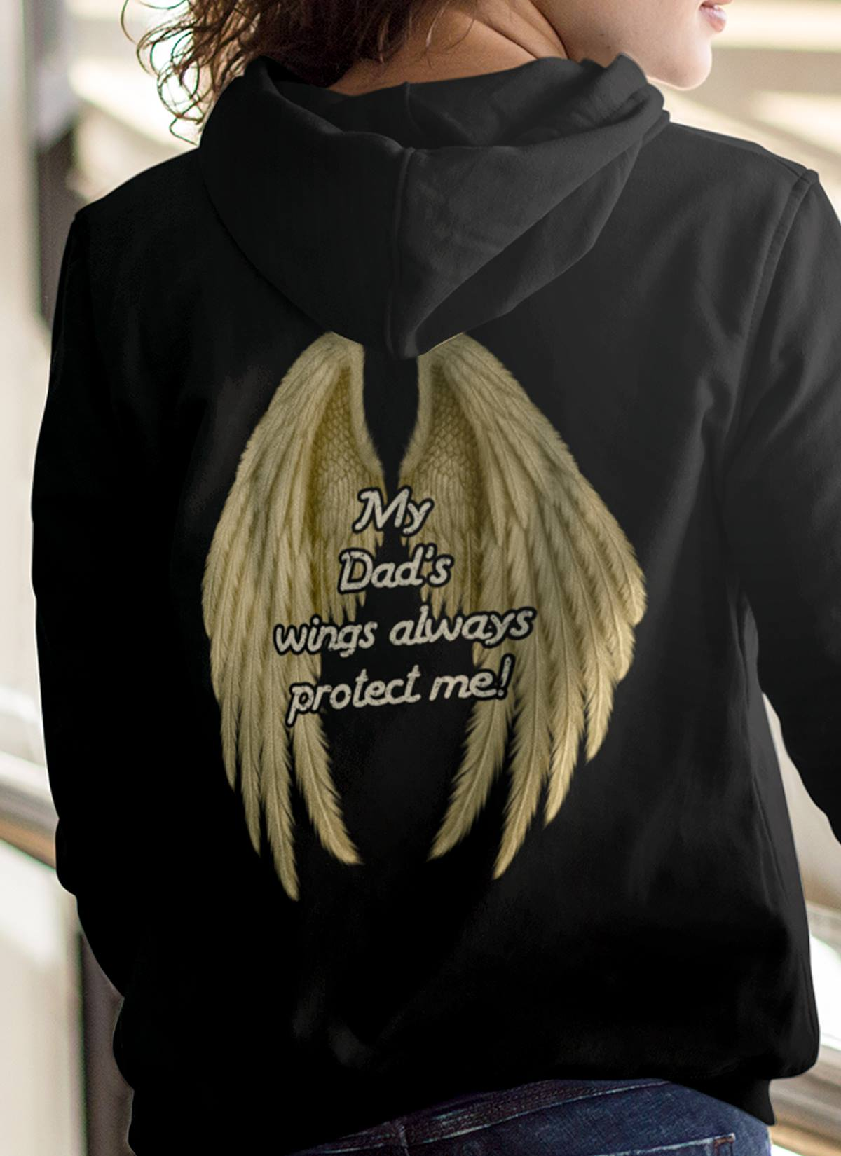 My Dad's Wings Always Protect Me Hooide