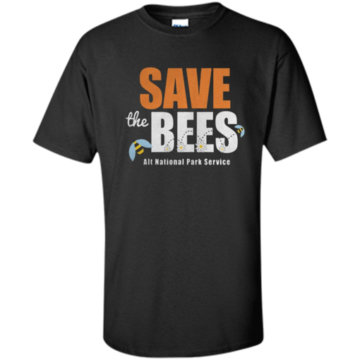 The Resistance Save The Bees Alt National Park Service Shirt