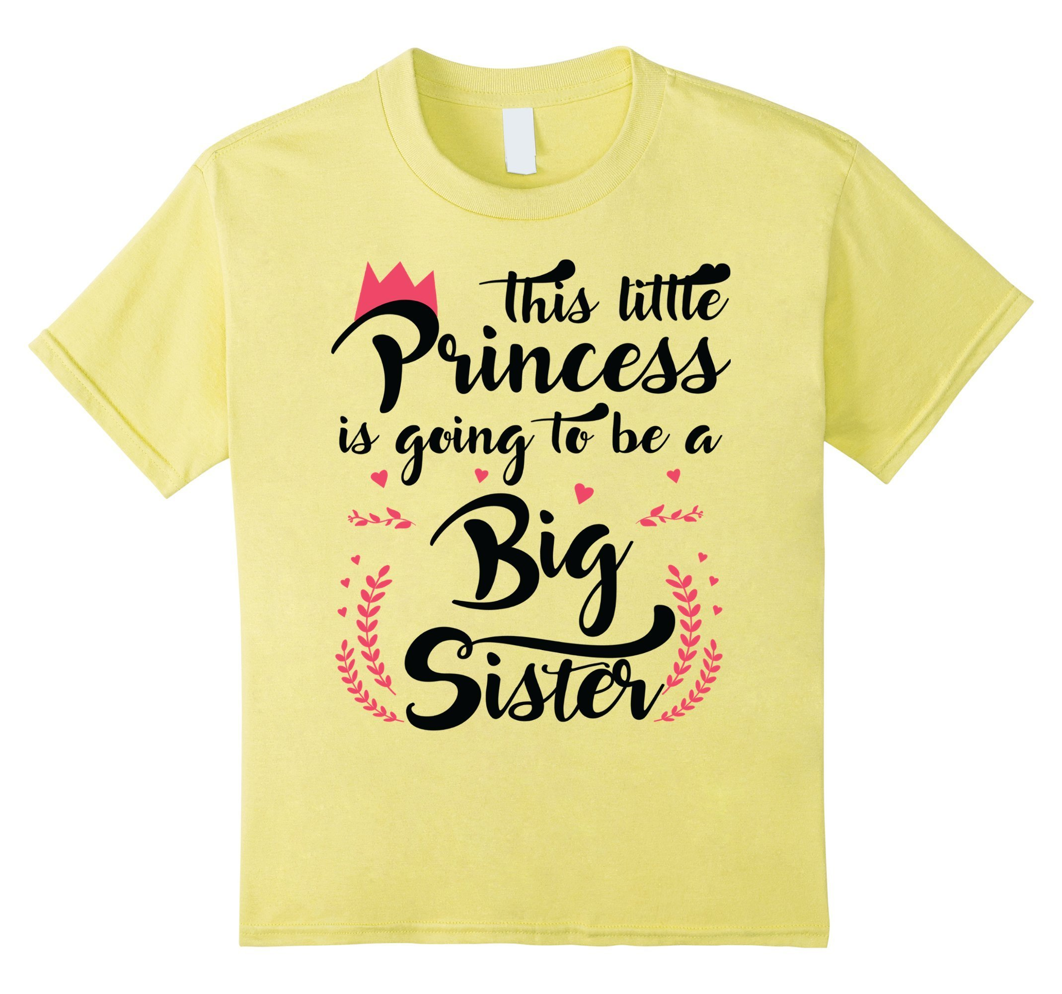 This Little Princess Is Going To Be A Big Sister Shirt