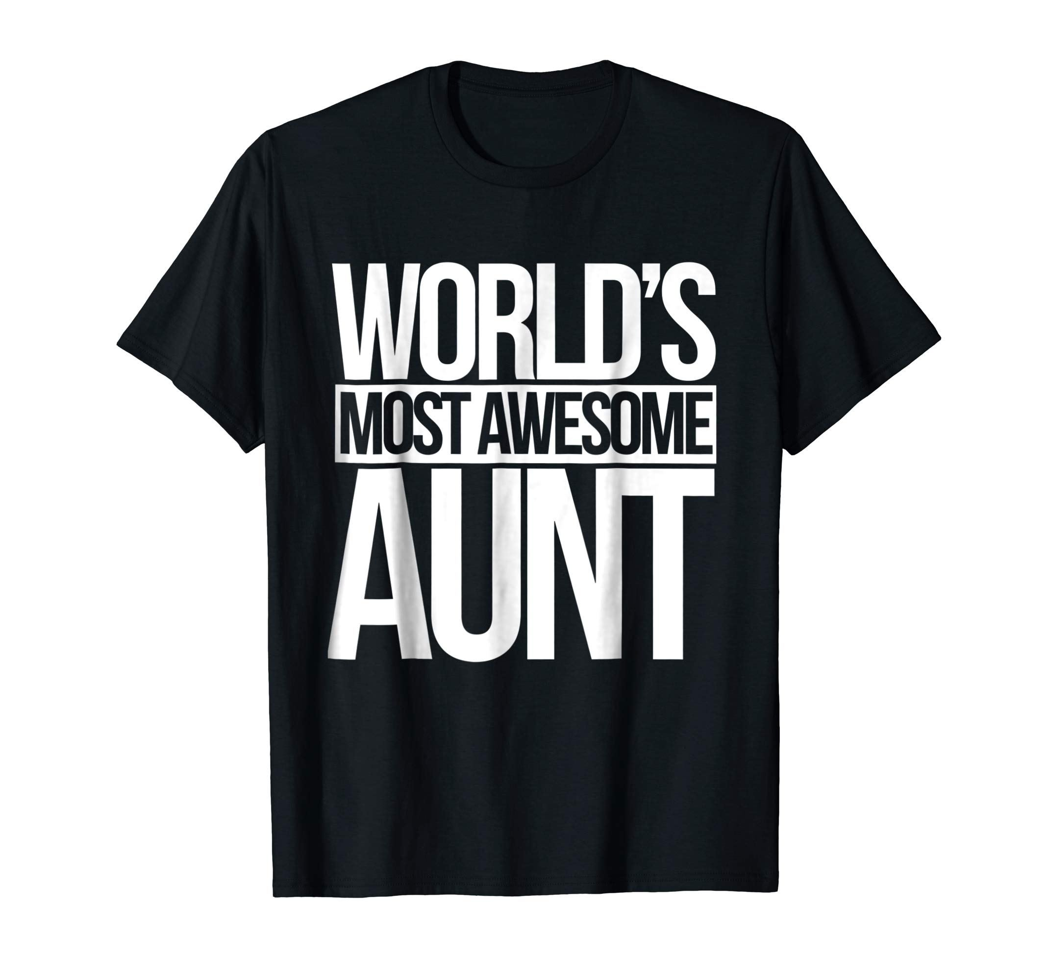 World's most awesome aunt shirt new aunt to be tshirt